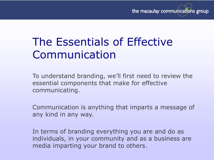 The essentials of effective communication
