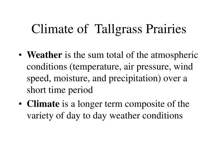 Climate of  Tallgrass Prairies