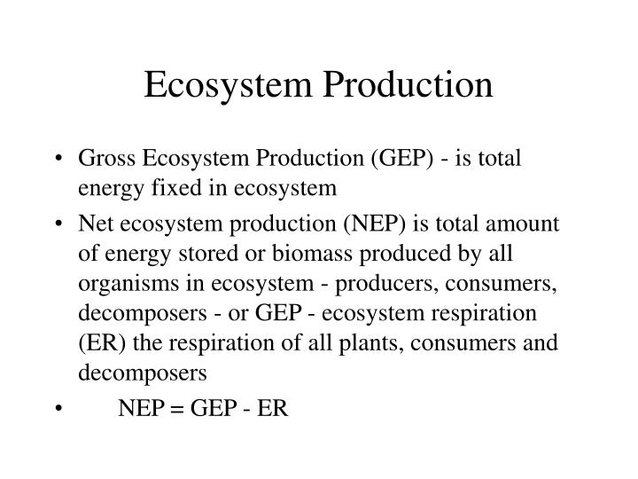 Ecosystem Production