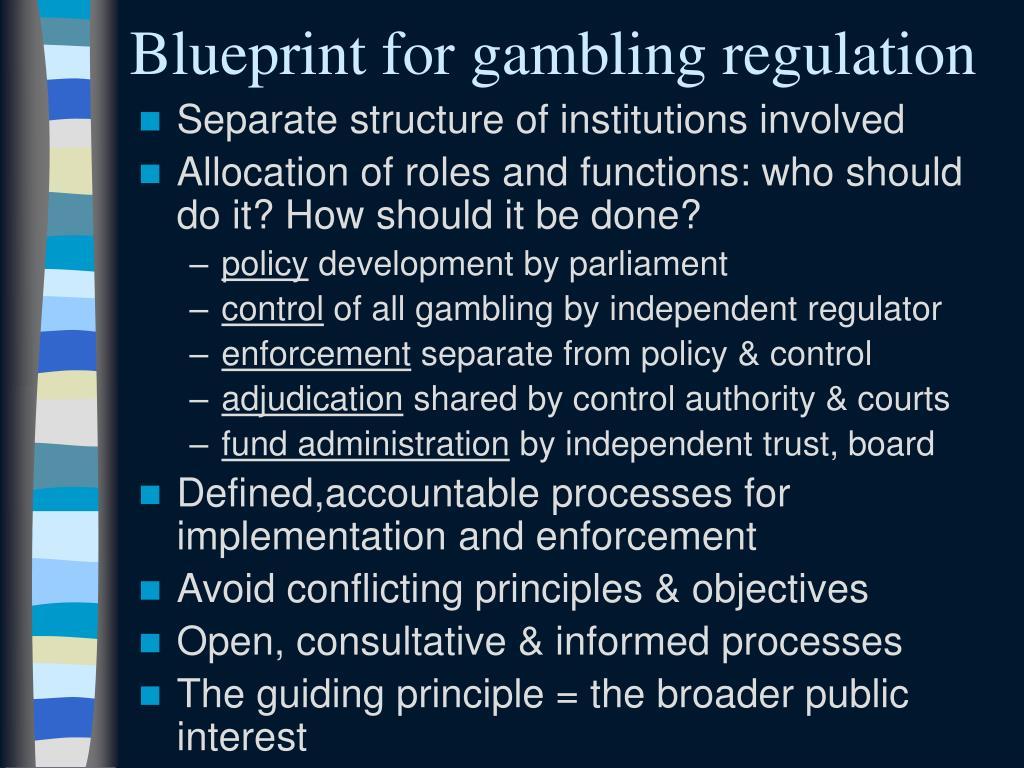 Blueprint for gambling regulation