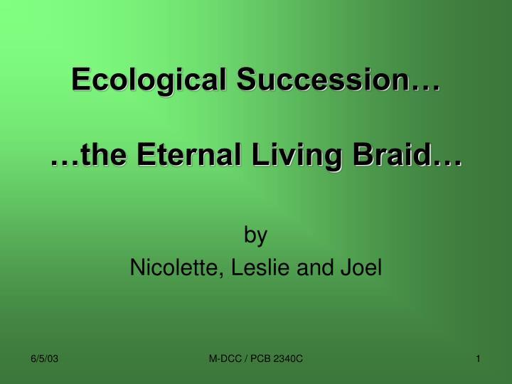 Ecological Succession…