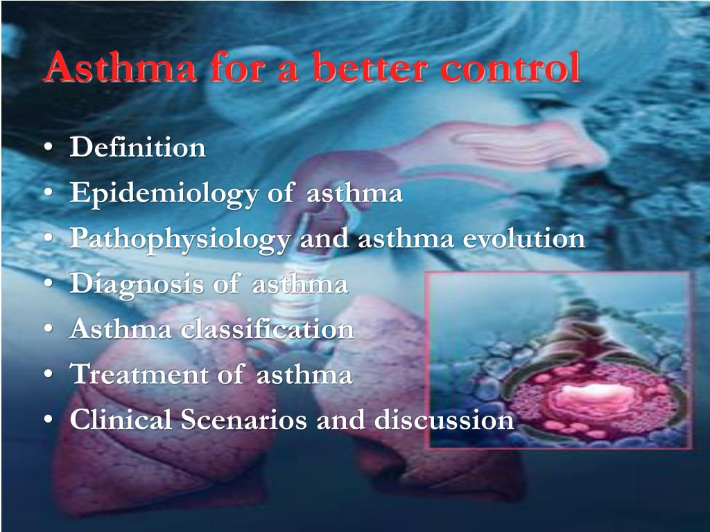 Asthma for a better control