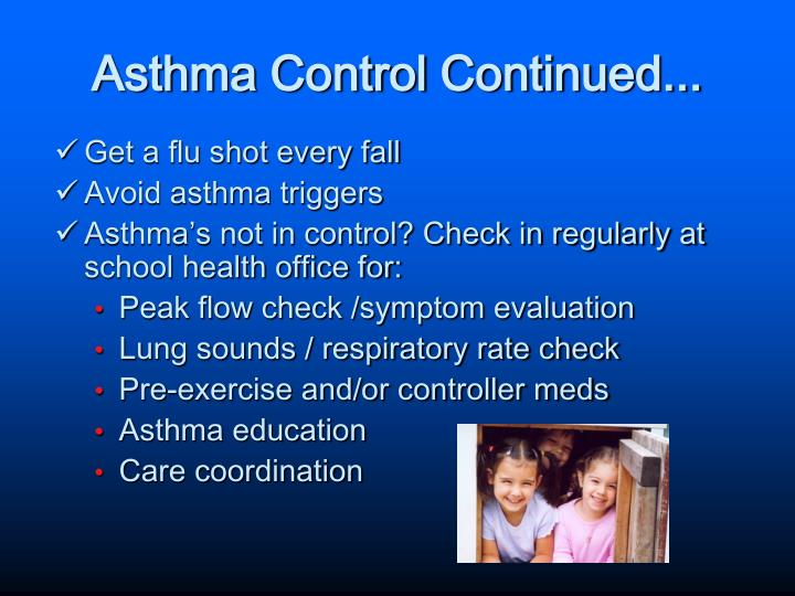 Asthma Control Continued...