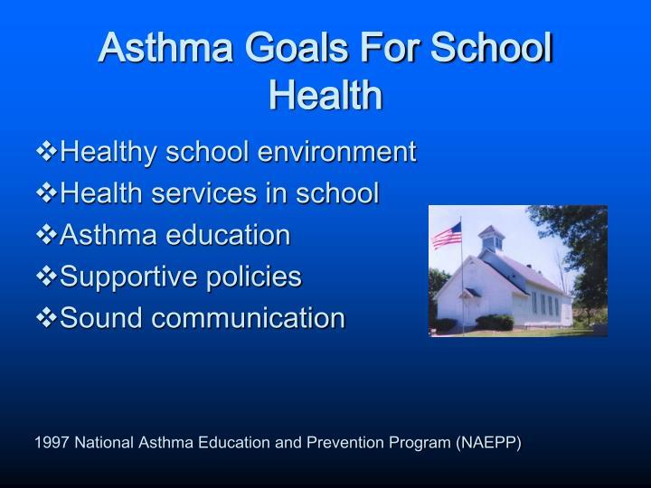 Asthma Goals For School