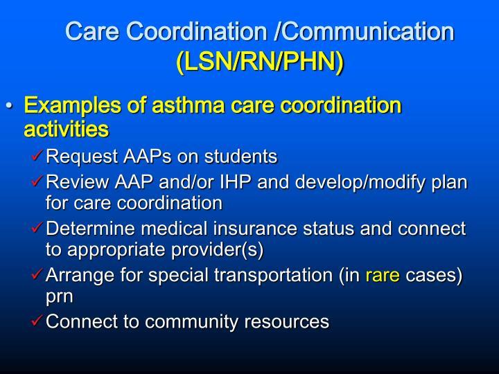Care Coordination /Communication