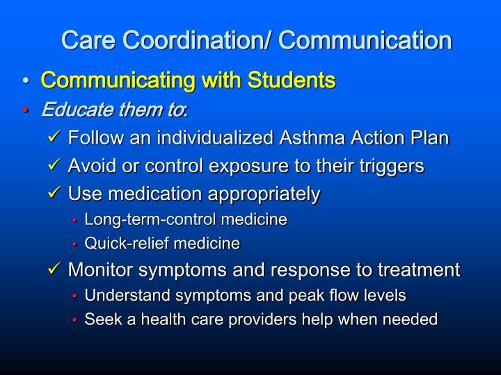 Care Coordination/ Communication