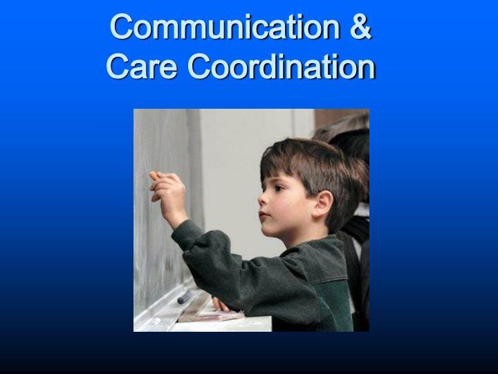 Communication &