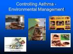 controlling asthma environmental management