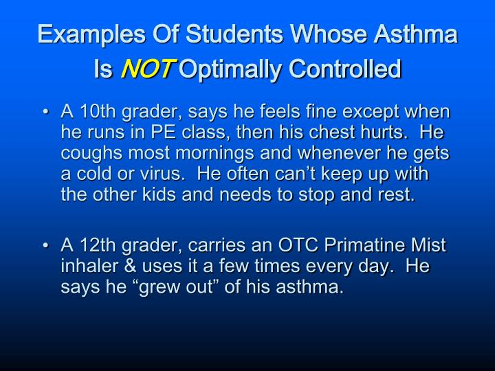 Examples Of Students Whose Asthma Is