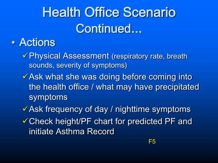 Health Office Scenario