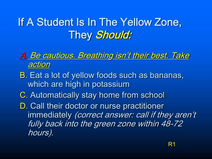 If A Student Is In The Yellow Zone,