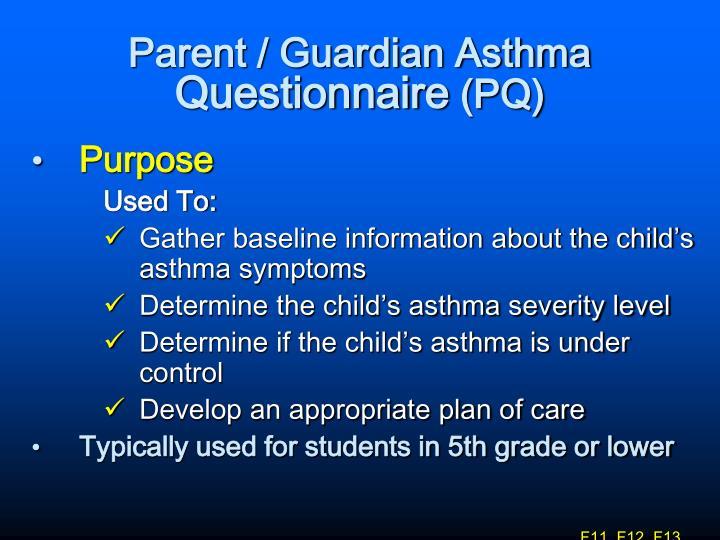 Parent / Guardian Asthma