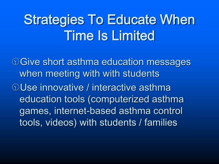 Strategies To Educate When Time Is Limited