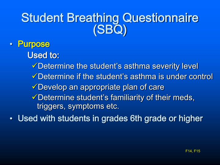 Student Breathing Questionnaire (SBQ)