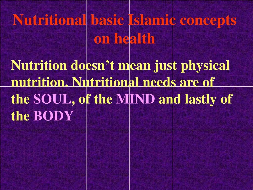 Nutritional basic Islamic concepts on health