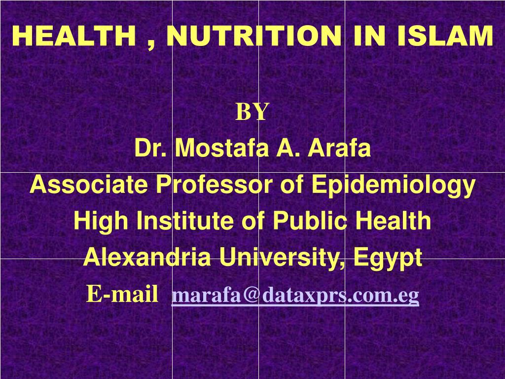 HEALTH , NUTRITION IN ISLAM