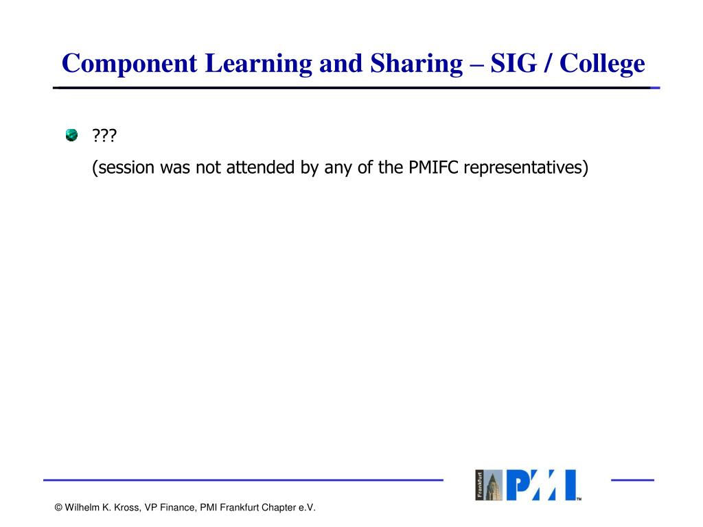 Component Learning and Sharing – SIG / College
