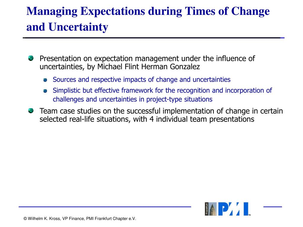 Managing Expectations during Times of Change and Uncertainty
