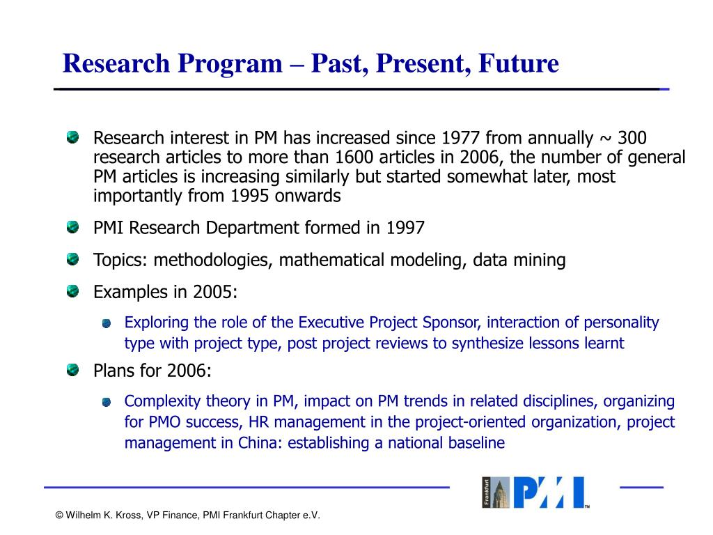 Research Program – Past, Present, Future