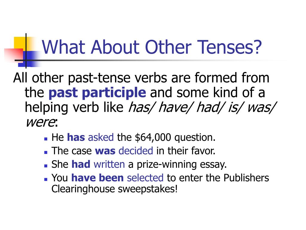 What About Other Tenses?