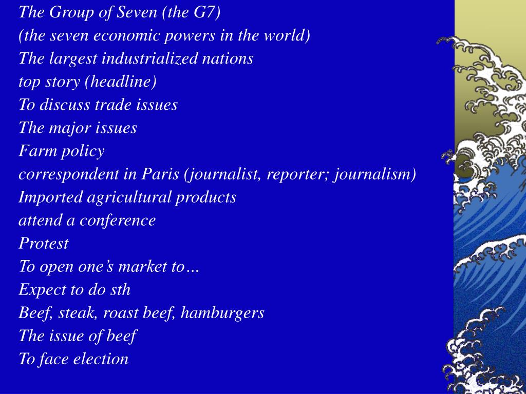 The Group of Seven (the G7)