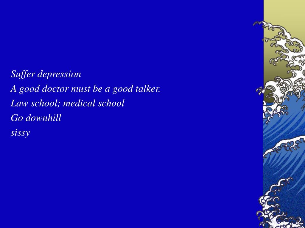 Suffer depression