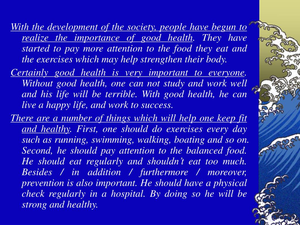 With the development of the society, people have begun to realize the importance of good health