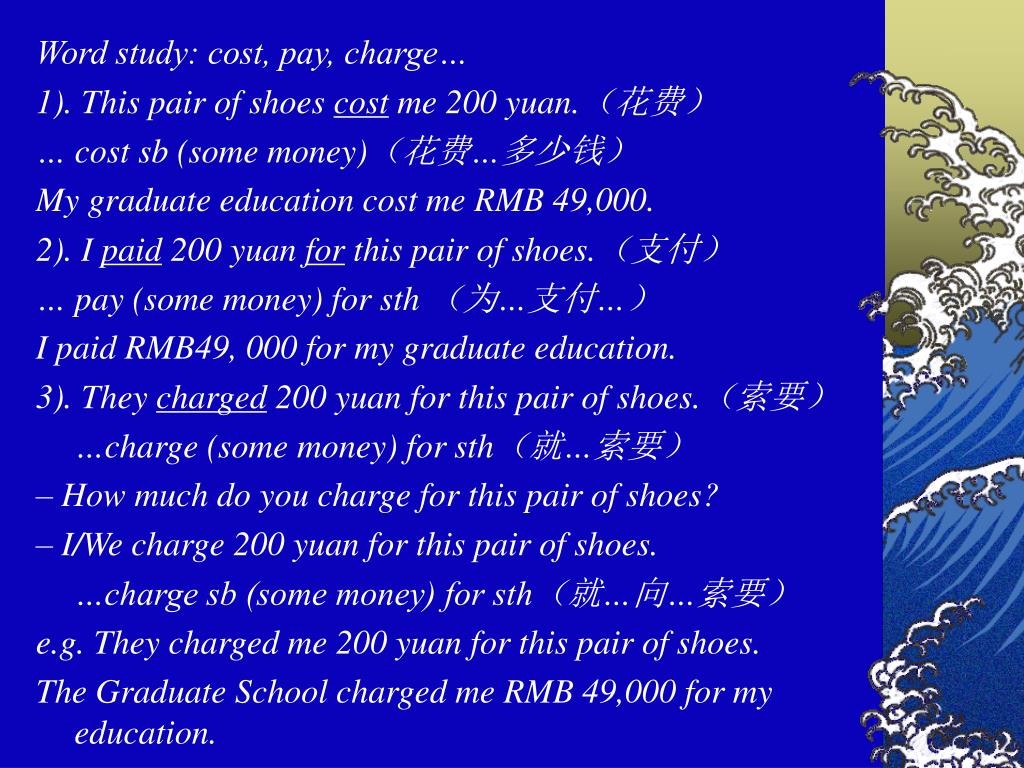 Word study: cost, pay, charge…