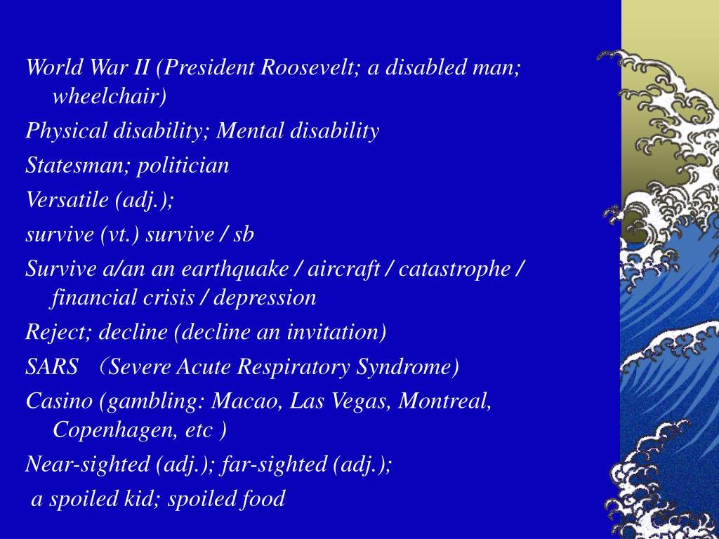 World War II (President Roosevelt; a disabled man; wheelchair)