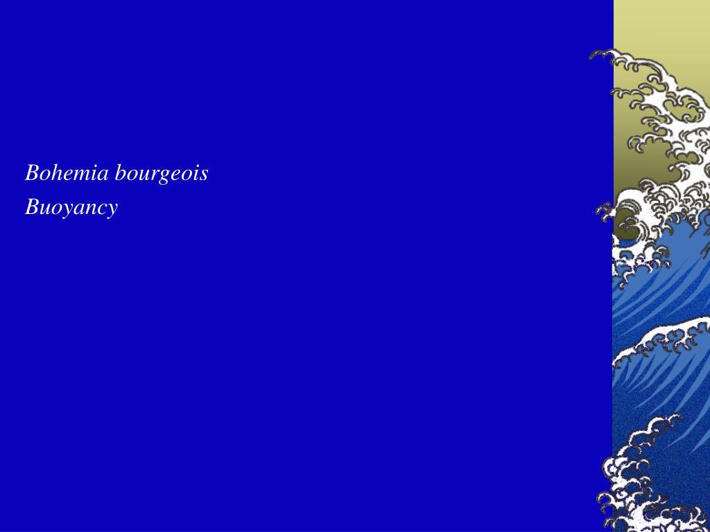 Bohemia bourgeois