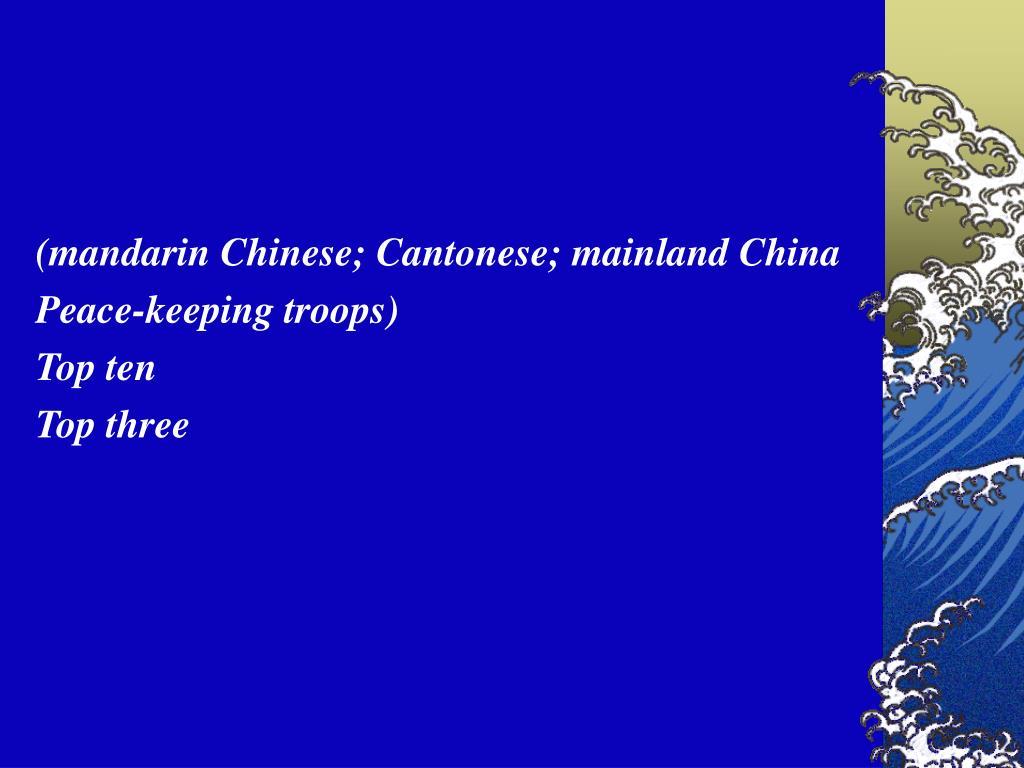 (mandarin Chinese; Cantonese; mainland China