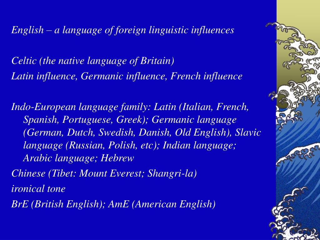 English – a language of foreign linguistic influences