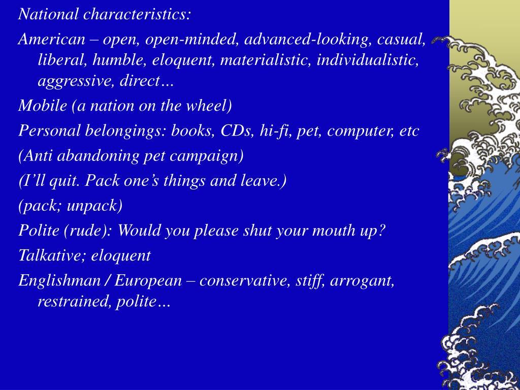 National characteristics: