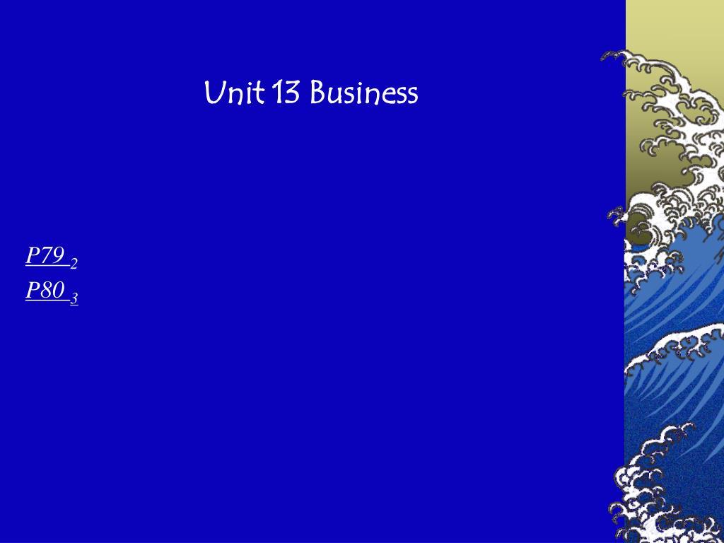 Unit 13 Business
