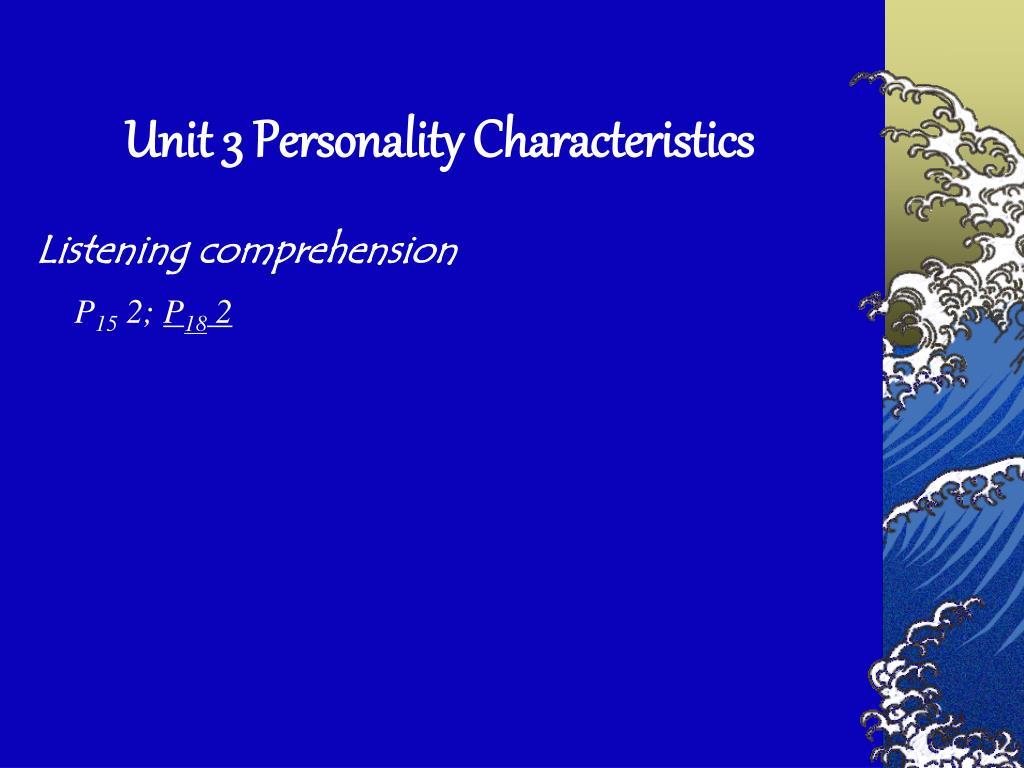 Unit 3 Personality Characteristics