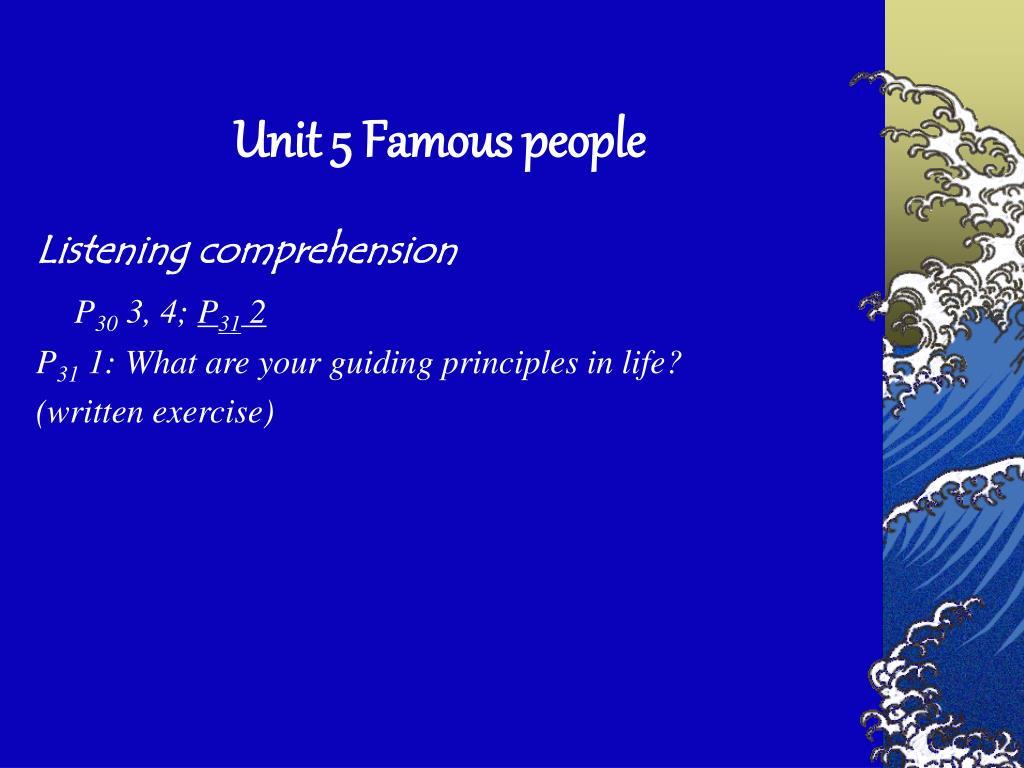 Unit 5 Famous people