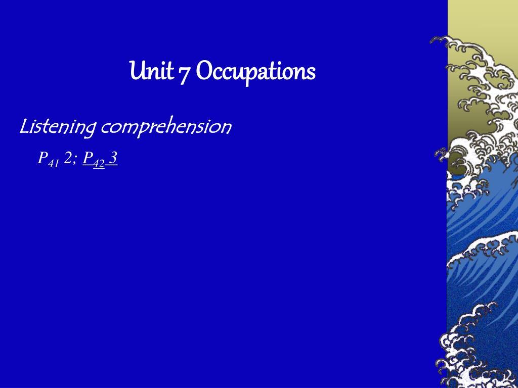 Unit 7 Occupations