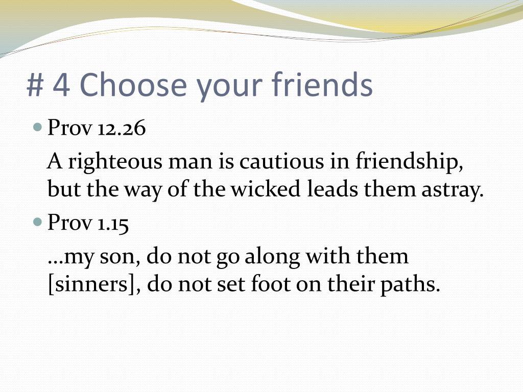 # 4 Choose your friends