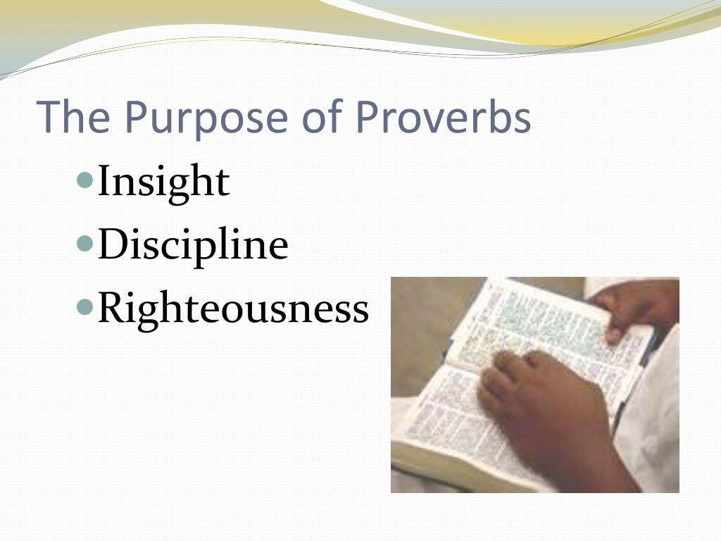 The Purpose of Proverbs