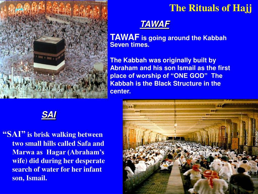 The Rituals of Hajj