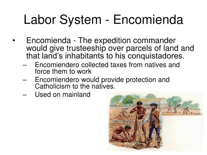 Labor System - Encomienda