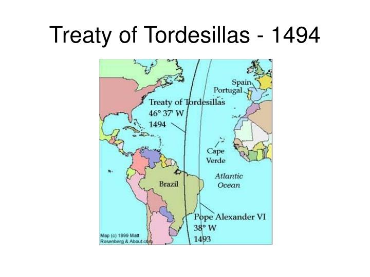 Treaty of Tordesillas - 1494