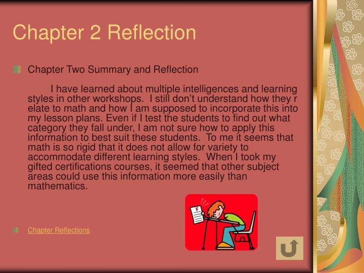 chapter reflections Assignment directions you should write a reflection for each chapter that identifies information below the file should be word-processed, so you could use microsoft.