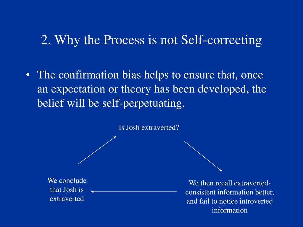 2. Why the Process is not Self-correcting