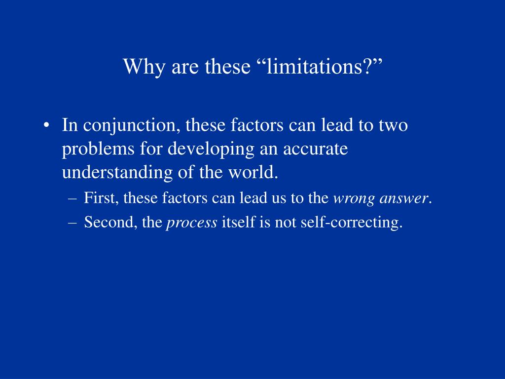 "Why are these ""limitations?"""