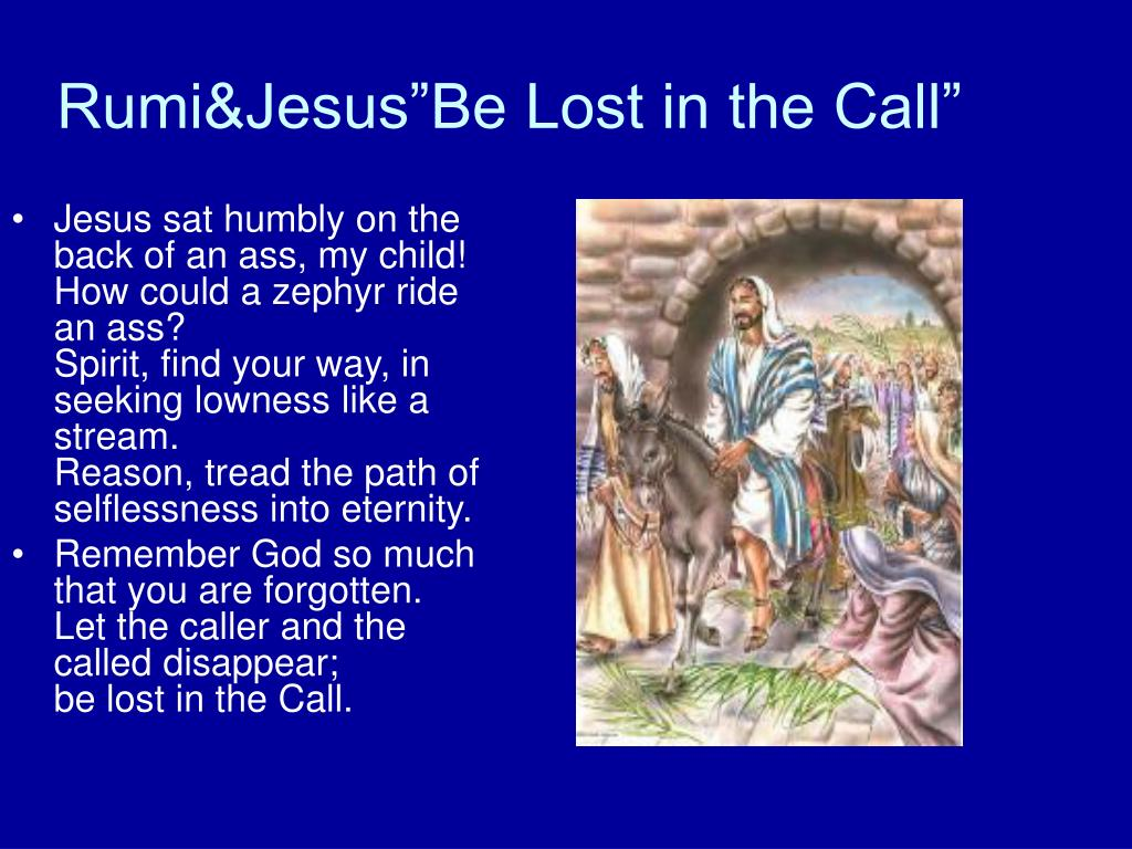 """Rumi&Jesus""""Be Lost in the Call"""""""
