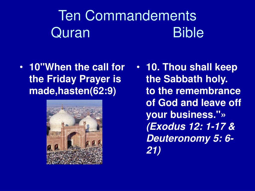 """10""""When the call for the Friday Prayer is made,hasten(62:9)"""