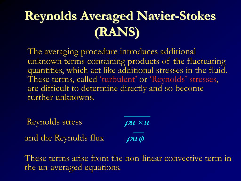 Reynolds Averaged Navier-Stokes (RANS)