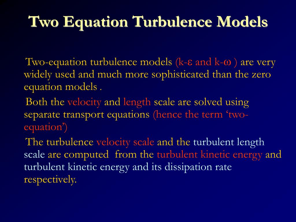 Two Equation Turbulence Models