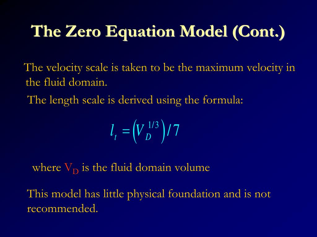 The Zero Equation Model (Cont.)